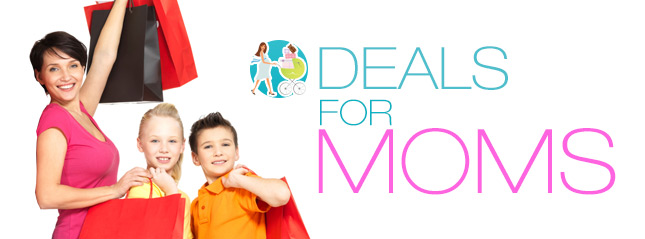 Deals For Moms!