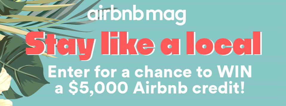 Enter $5,000 AirBNB Credit Travel Sweeps