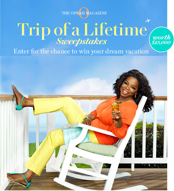 o magazine sweepstakes themommyguide oprah magazine trip of a lifetime 161
